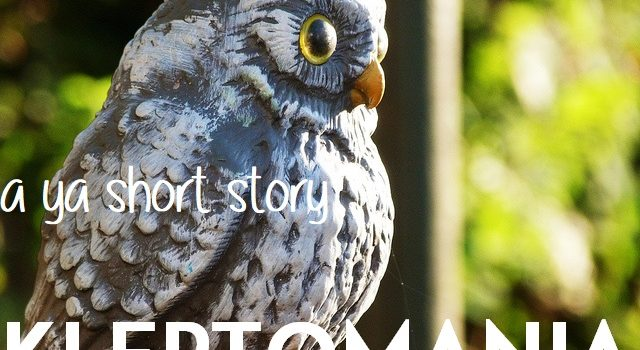 Kleptomania – Short Story Publication!