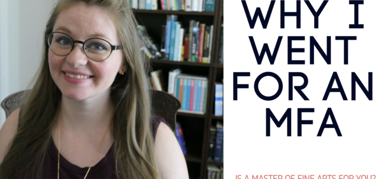 Why I Went to an MFA Program