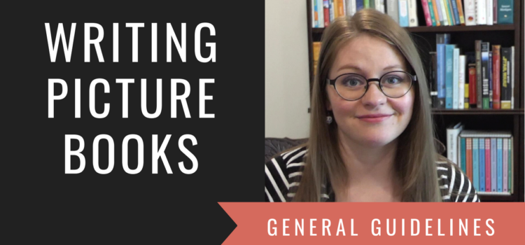 Writing Picture Books: General Guidelines